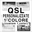 Custom 1 color QSL CARDS